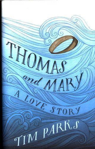 THOMAS AND MARY - A LOVE STORY