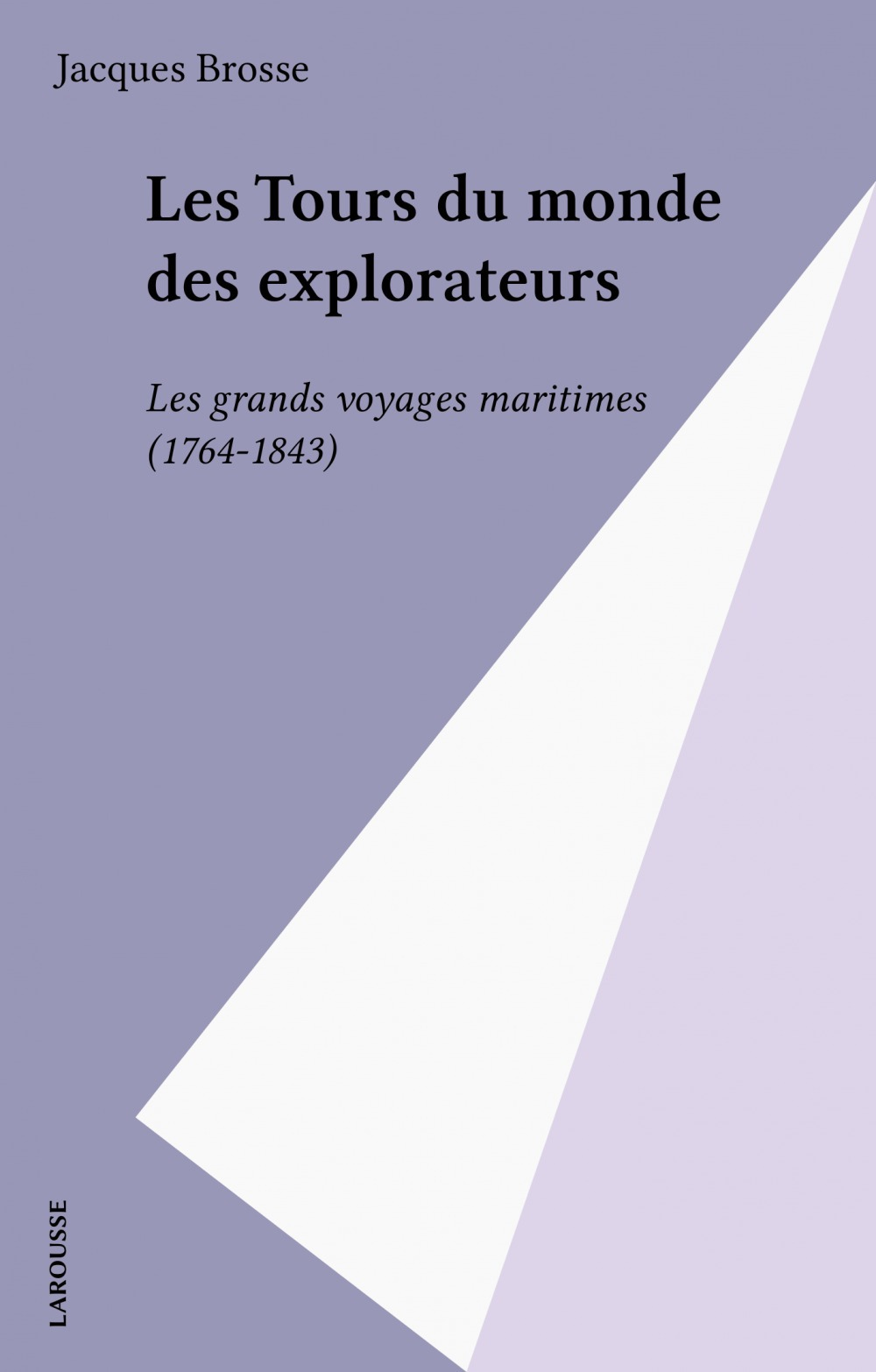 Le tour du monde des explorateurs