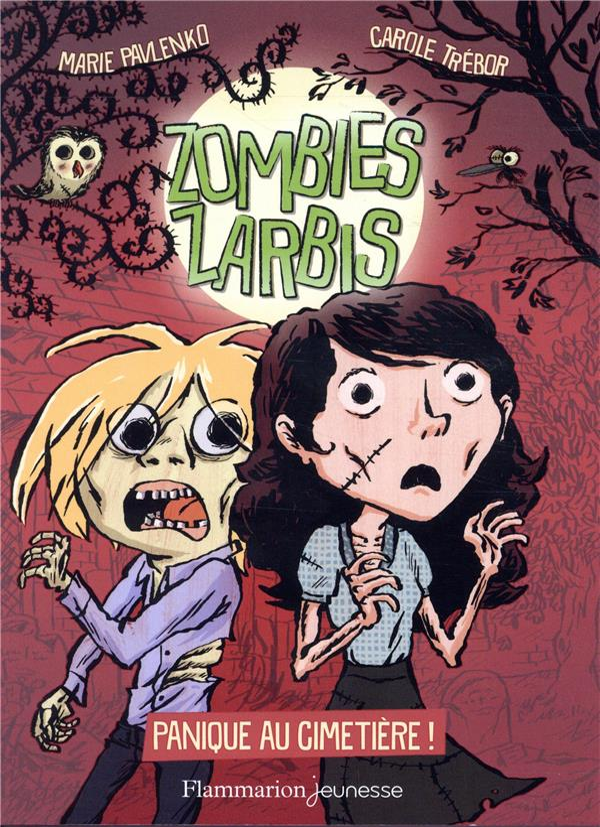 Zombies zarbis T.1 ; panique au cimetière !