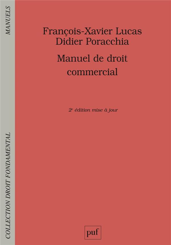 Manuel de droit commercial (2e édition)