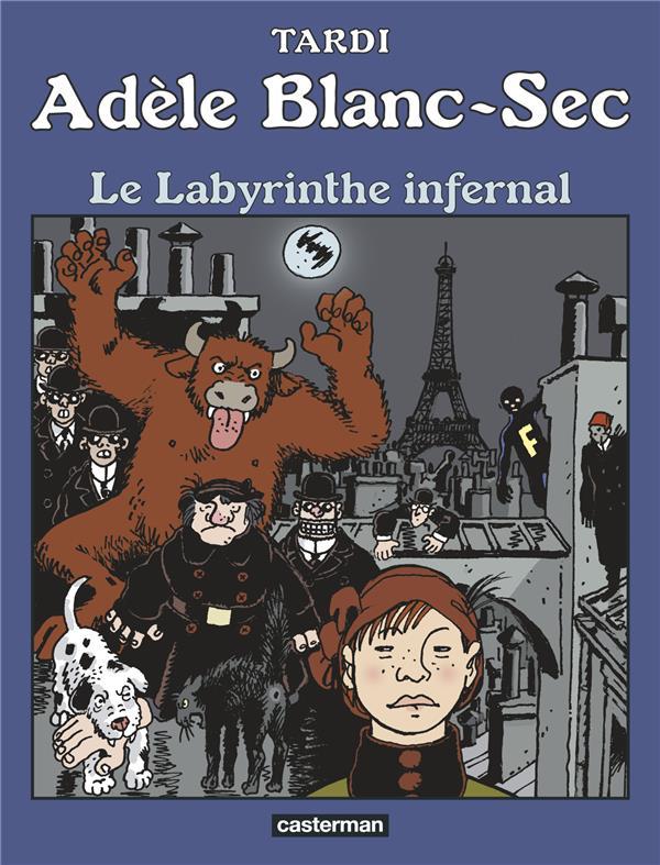 Adèle Blanc-Sec T.9 ; le labyrinthe infernal