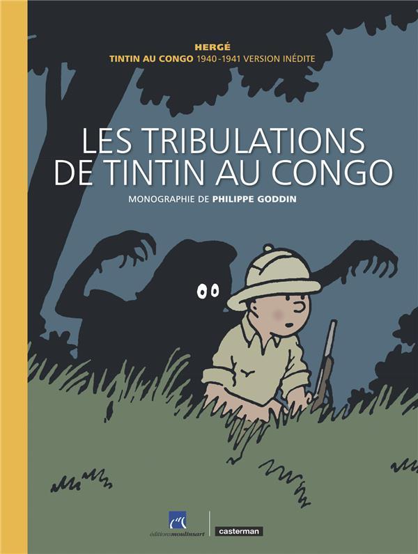 Les aventures de Tintin HORS-SERIE ; les tribulations de Tintin au Congo
