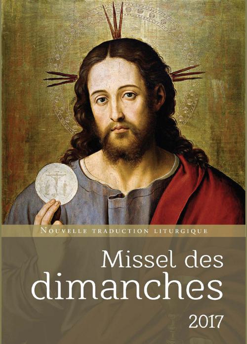 Missel des dimanches (édition 2017)