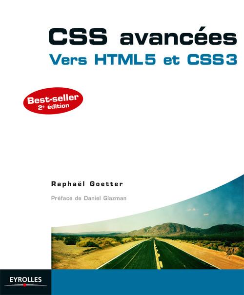 CSS avancées ; vers HTML5 et CSS3