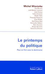 Vente Livre Numérique : Le Printemps du politique  - Michel WIEVIORKA