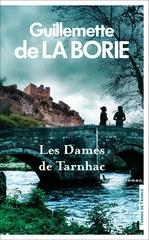 Vente EBooks : Les Dames de Tarnhac  - Guillemette de La Borie
