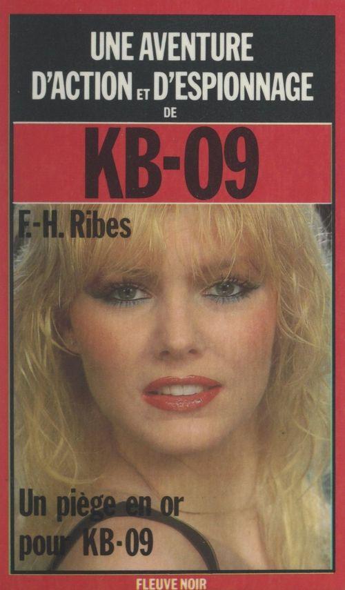 Un piège en or pour KB-09