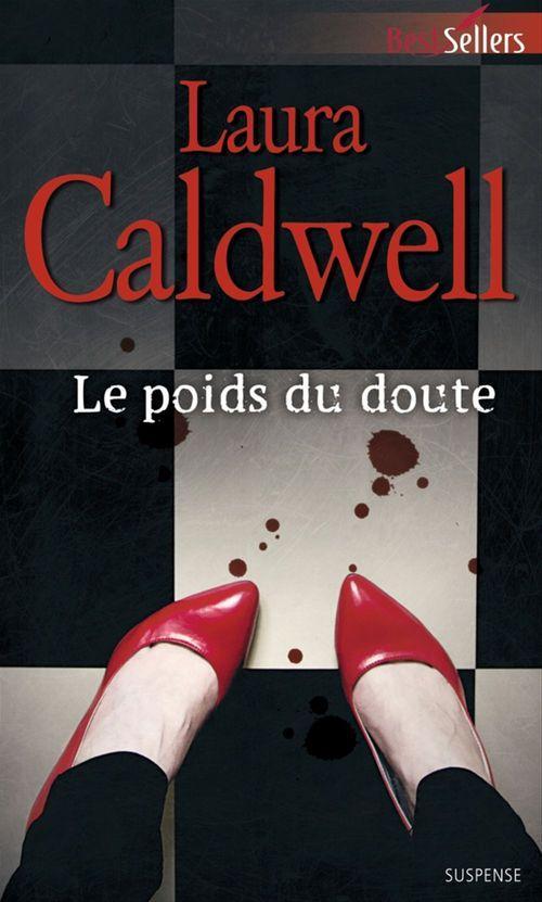 Le poids du doute  - Laura Caldwell