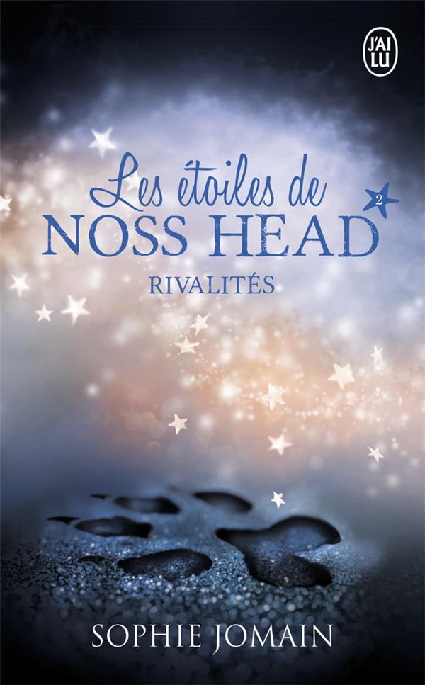Les étoiles de Noss Head T.2 ; rivalités