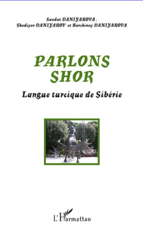 Parlons shor ; langue turcique de Sibérie