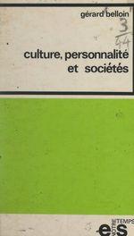 Culture, personnalité et sociétés  - Gérard Belloin