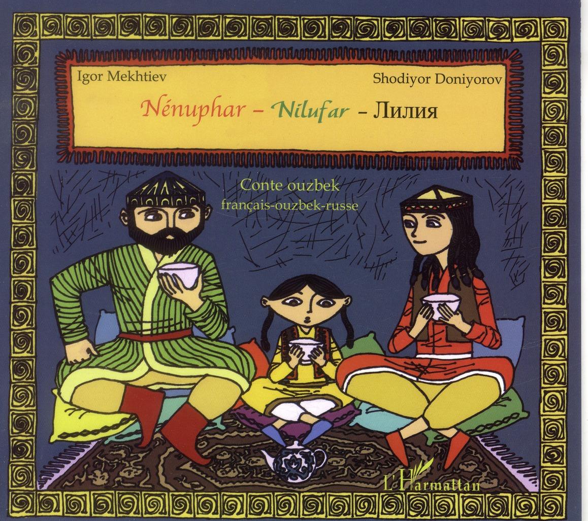 Nénuphar ; conte ouzbek