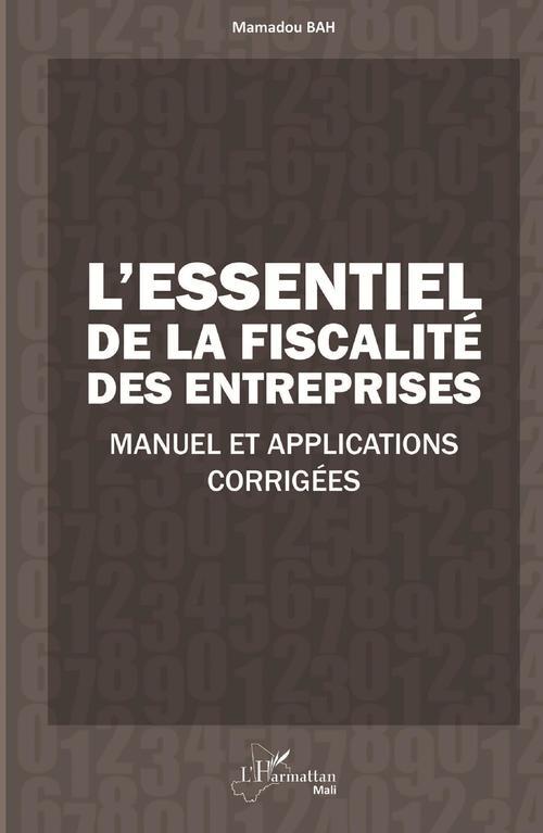 L'essentiel de la fiscalité des entreprises ; manuel et applications corrigées