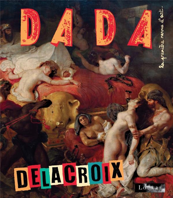 Revue dada n.227 ; delacroix