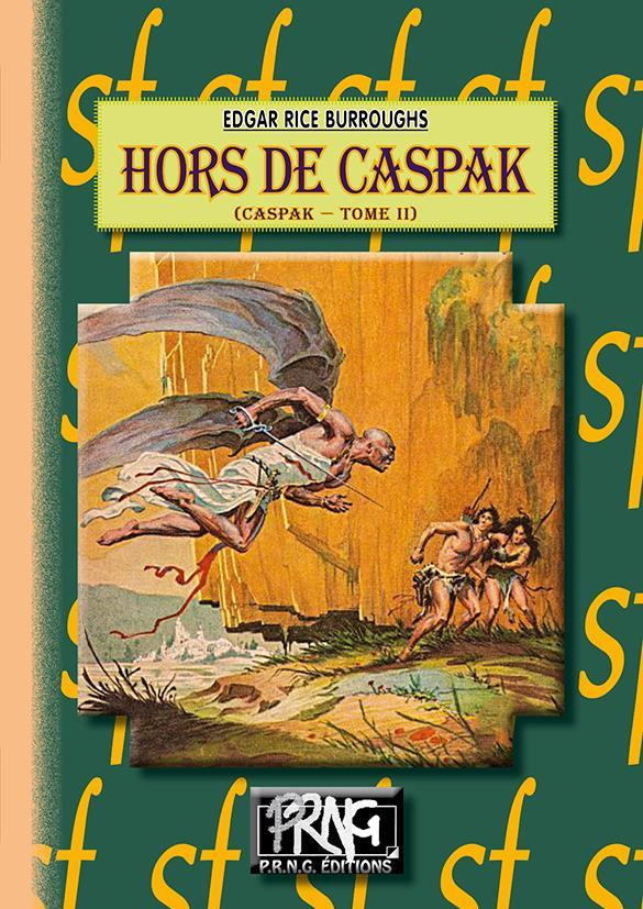 Cycle de Caspak t.2 ; hors de Caspak