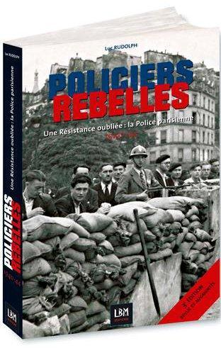 Policiers rebelles, une résistance oubliée : la police