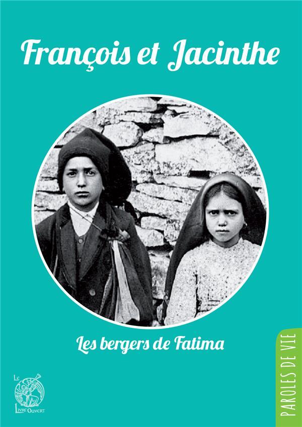 François et Jacinthe ; les bergers de Fatima