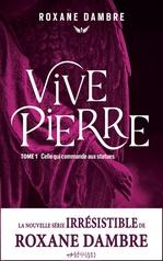 Vente EBooks : Vivepierre, tome 1  - Roxane Dambre