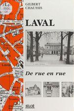 Laval, de rue en rue (1)