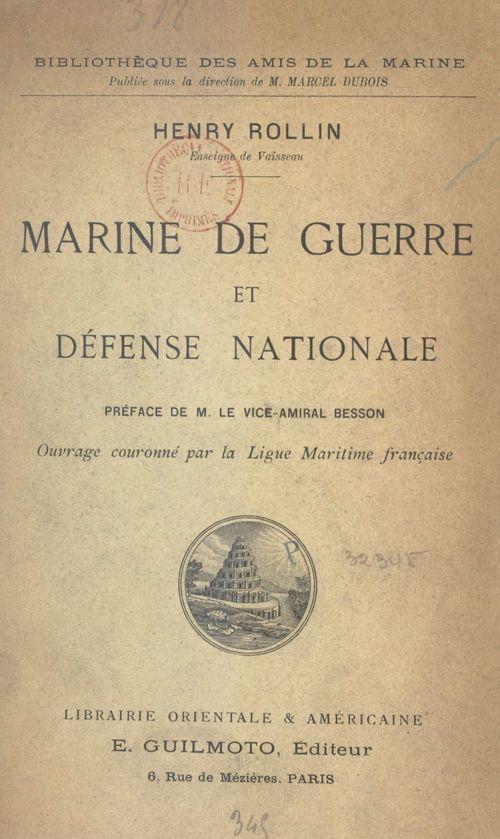 Marine de guerre et défense nationale  - Henry Rollin
