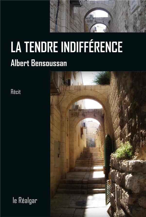 La tendre indifférence