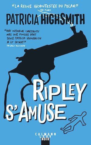 Ripley s'amuse - Nouvelle Edition  - Patricia Highsmith