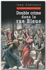 Vente Livre Numérique : Double Crime dans la rue Bleue  - Jean Contrucci