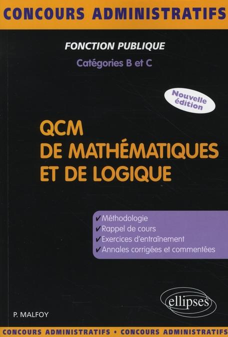 Qcm De Mathematiques Et De Logique ; Methodologie Rappel De Cours Exercices Annales