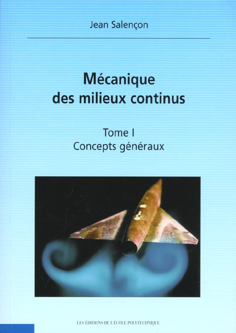 Mecanique des milieux continus t.1