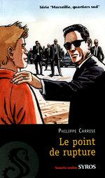 Vente EBooks : Le point de rupture  - Philippe CARRESE