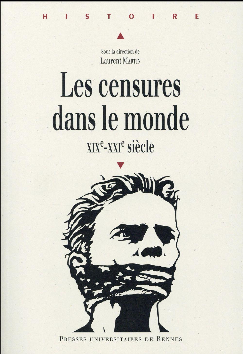 Les censures dans le monde ; XIX-XXIe siècle