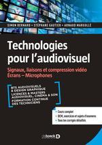 Technologies pour l'audiovisuel : signaux, liaisons et compression video écrans microphones