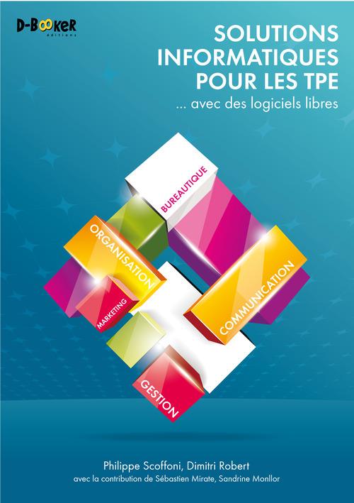 Solutions informatiques pour les TPE ... avec des logiciels libres