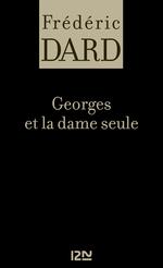 Vente Livre Numérique : Georges et la dame seule  - Frédéric Dard