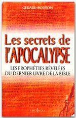 Les Secrets de l'Apocalypse  - Gerard Bodson