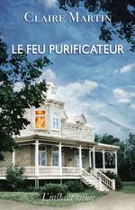 Vente EBooks : Le feu purificateur  - Claire Martin