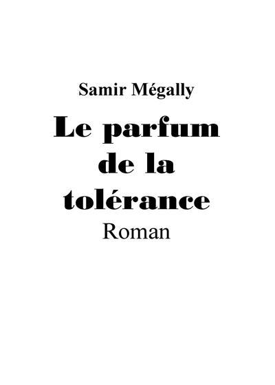 Le parfum de la tolérance