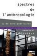 Spectres de l'anthropologie