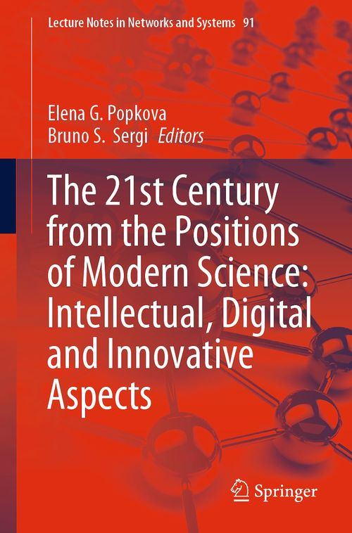 The 21st Century from the Positions of Modern Science: Intellectual, Digital and Innovative Aspects