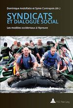 Vente Livre Numérique : Syndicats et dialogue social  - Sylvie Contrepois - Dominique ANDOLFATTO