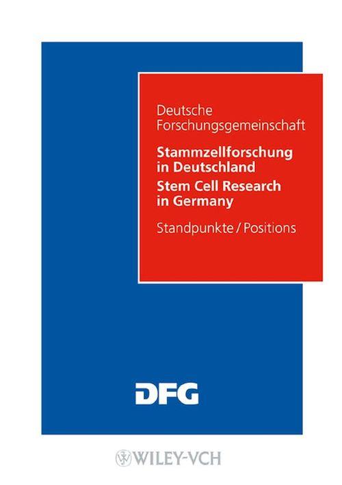Stammzellforschung in Deutschland. Möglichkeiten und Perspektiven