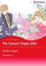 Vente Livre Numérique : Harlequin Comics: Wives Wanted - The Tycoon's Trophy Wife : Tome II  - Miranda Lee - Kyoko Sagara
