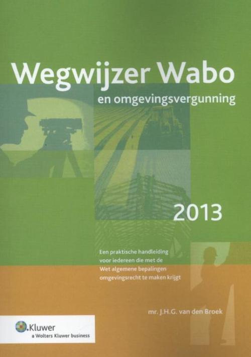 Wegwijzer Wabo en omgevingsvergunning - 2013