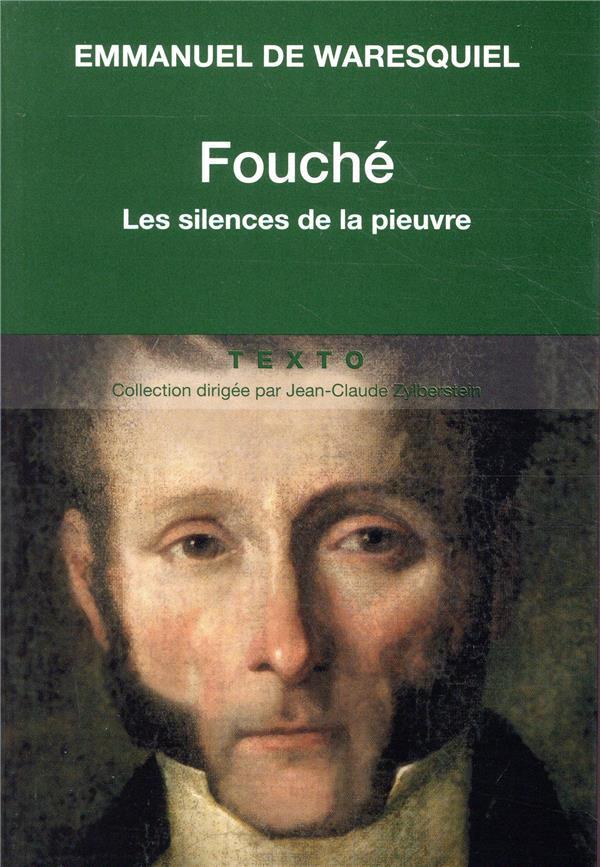 - FOUCHE, LES SILENCES DE LA PIEUVRE