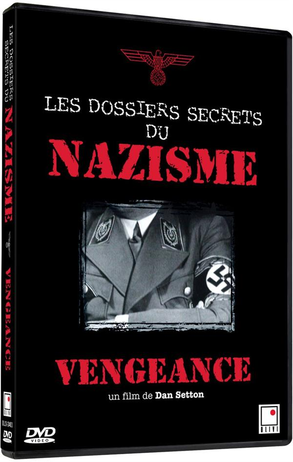 les dossiers secrets du nazisme : vengeance