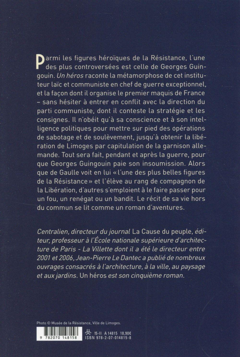 Un héros ; vie et mort de Georges Guingouin