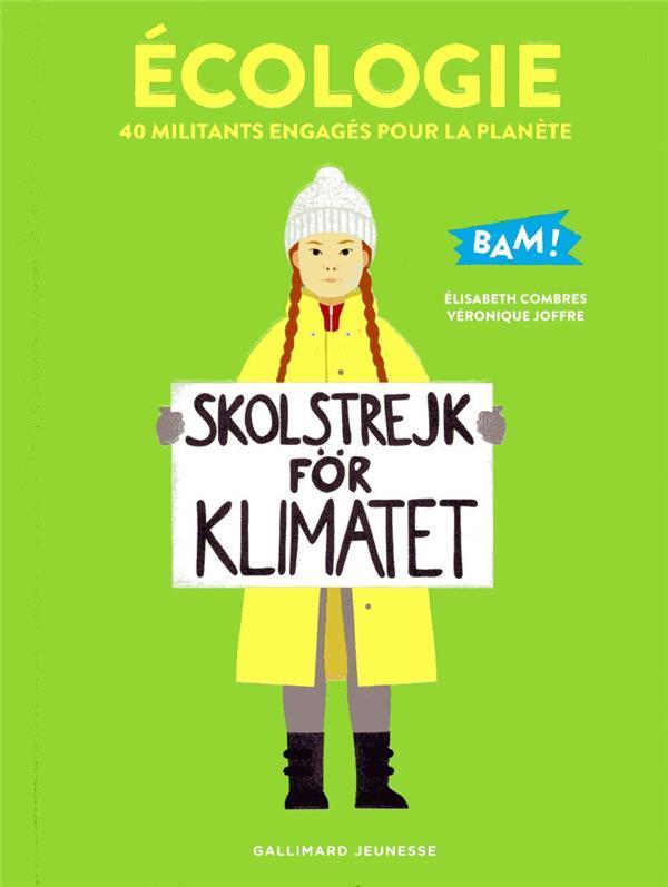 écologie ; 40 militants engagés pour la planète