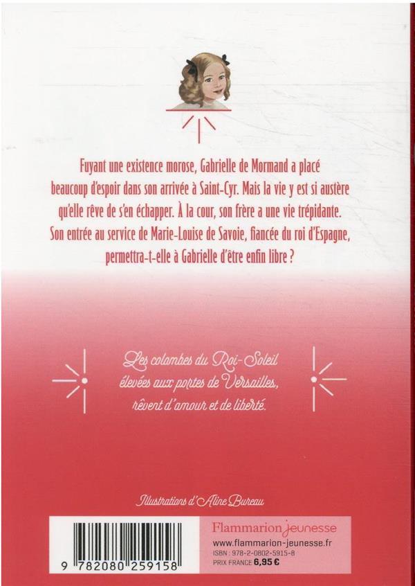 Les colombes du Roi-Soleil t.13 ; Gabrielle, demoiselle d'honneur