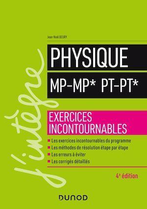Physique MP-MP* PT-PT* - 4e éd.