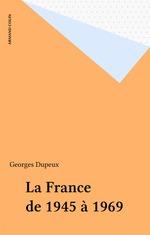 La France de 1945 à 1969